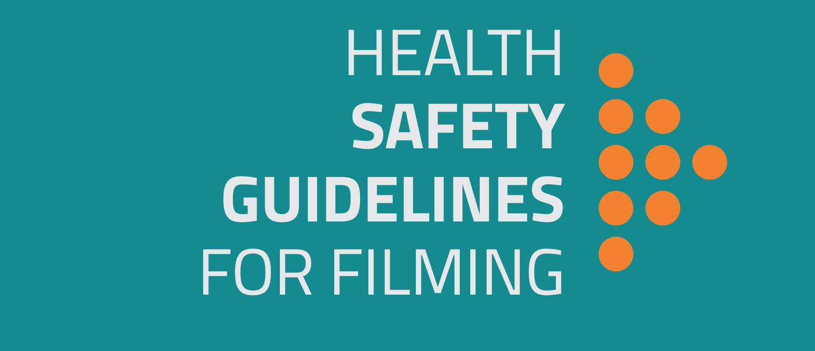 HEALTH SAFETY GUIDELINES FOR FILMING