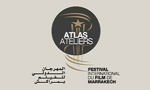 APPEL A CANDIDATURES - ATELIERS DE L'ATLAS FESTIVAL INTERNATIONAL DU FILM DE MARRAKECH